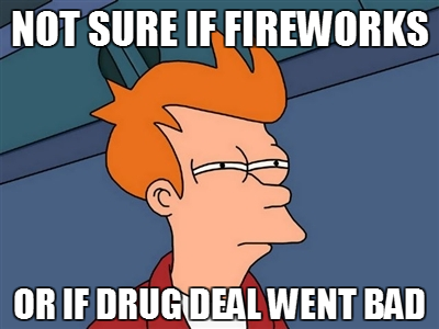 4th of July in a Bad Neighborhood