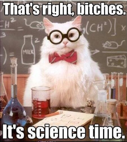 It's science time.