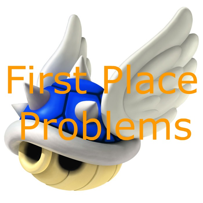 First Place Problems