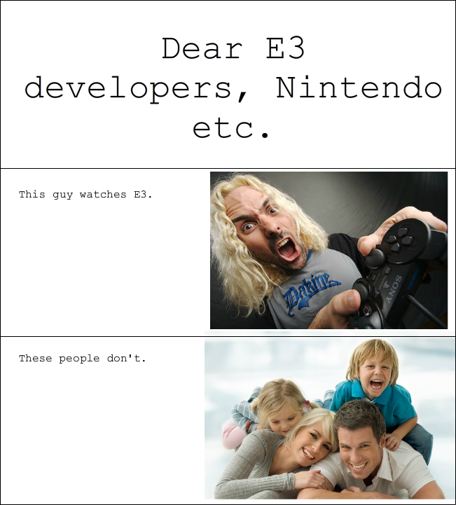 Dear E3 Developers