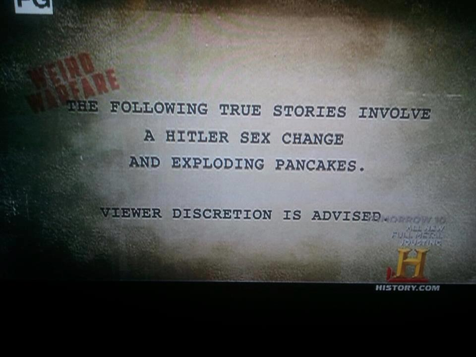 I'm done with the History Channel...